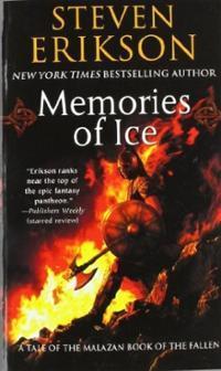 Memories of Ice (The Malazan Book of the Fallen #3)