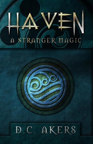 A Stranger Magic (Haven, #1)