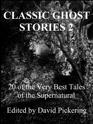 Classic Ghost Stories 2  by  David Pickering