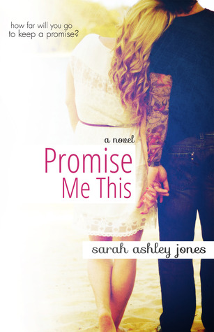 Promise Me This (Promise Me, #1)