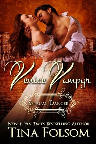 Sensual Danger (Venice Vampyr #4)  - Tina Folsom