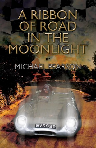 A Ribbon of Road in the Moonlight Michael   Pearson