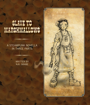 Book Review: N.R. Grabe's Slave to Marshmallows