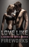 Love Like Fireworks (Love Like Fireworks, #1)