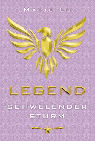 Legend – Schwelender Sturm (Legend, #2)
