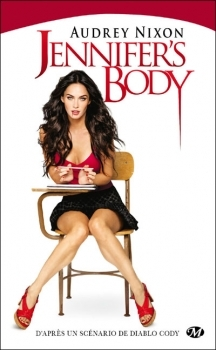Jennifers Body  by  Audrey Nixon