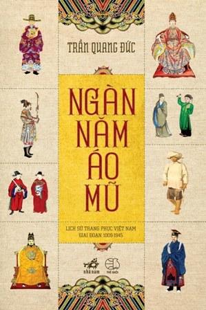 Ngàn năm áo mũ  by  Trần Quang Đức