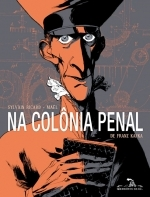 Na Colônia Penal  by  Sylvain Ricard