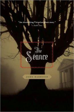 John Harwood] · The Seance [Art Book] PDF ↠ Read Online
