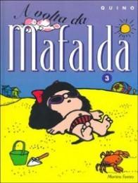 Mafalda, #3: A Volta da Mafalda  by  Quino