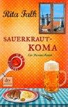 Sauerkrautkoma (Franz Eberhofer, #5)