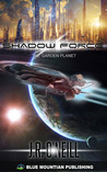 Shadow Force - The Garden Planet