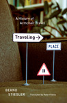 Traveling in Place: A History of Armchair Travel