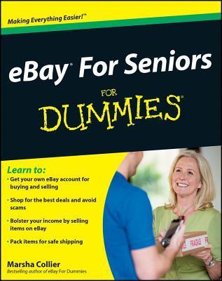 Ebay for Seniors for Dummies Marsha Collier