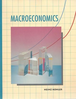 Macroeconomics  by  Heinz Kohler
