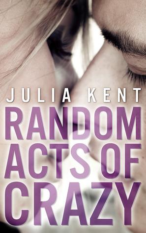 Random Acts of Crazy (Random, #1)