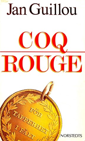 Coq Rouge (Hamilton #1)  by  Jan Guillou