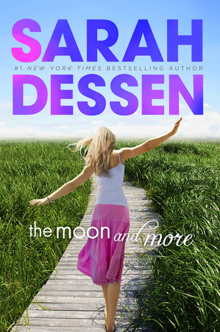 Book Review: The Moon And More By Sarah Dessen