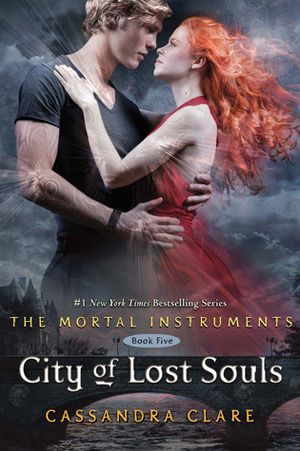 City of Lost Souls (The Mortal Instruments 5) – Cassandra Clare