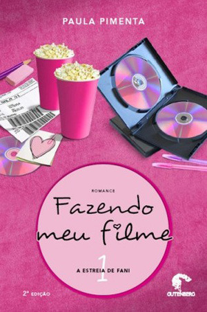 A Estreia De Fani (Fazendo Meu Filme, #1)