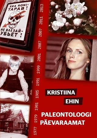 Paleontoloogi päevaraamat by Kristiina Ehin