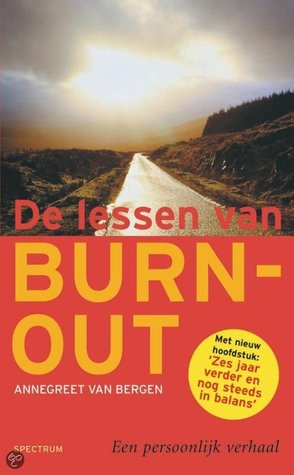 De lessen van burn-out (Annegreet van Bergen)