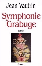 Symphonie Grabuge Jean Vautrin
