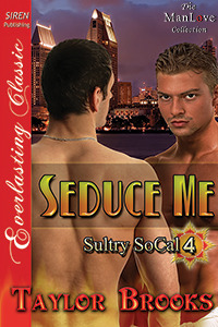 Seduce Me (Sultry SoCal, #4)