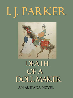 Death of a Doll Maker (Sugawara Akitada #11)