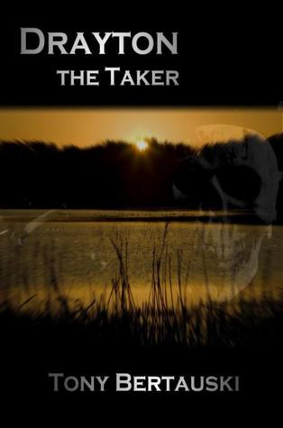 www.amazon.com/Drayton-Taker-Tony-Bertauski-ebook/dp/B007JYOOGQ/