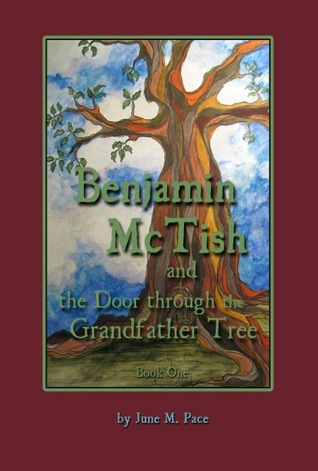 Benjamin McTish and the Door Through the Grandfather Tree
