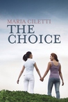 The Choice  (Choice, #1)