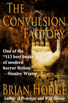 The Convulsion Factory