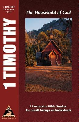 1 Timothy: The Household of God  by  Phillip D. Jensen