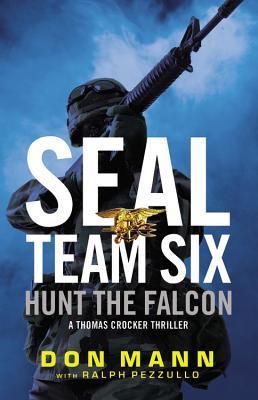 Hunt the Falcon (SEAL Team Six, #3)