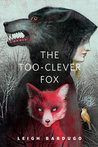 The Too-Clever Fox (The Grisha, #2.5)