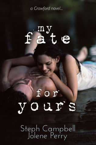 My Fate for Yours (My Heart for Yours, #0.5)