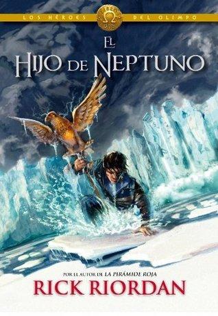 El hijo de Neptuno (Los Héroes del Olimpo, #2)