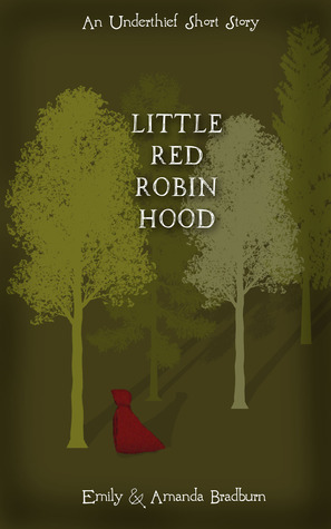 Little Red Robin Hood (The Underthieves, #1)