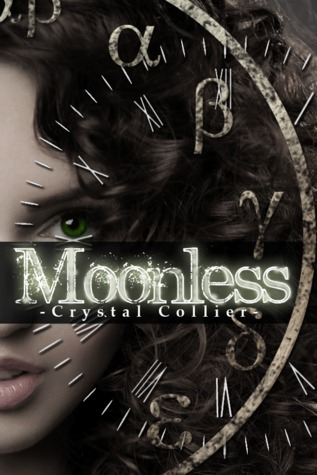 Moonless (Maiden of Time, #1)