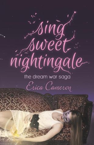 Sing Sweet Nightingale (The Dream War Saga, #1)