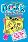 Tales from a Not-So-Smart Miss Know-It-All (Dork Diaries, #5)