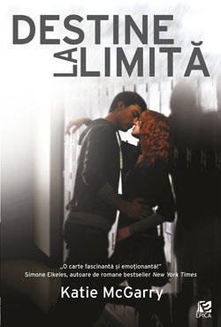 Destine la limita (Pushing the Limits, #1)