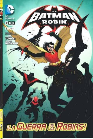 Batman y Robin 03: ¡La guerra de los Robins! (Nuevo Universo DC: Batman y Robin, #3)  by  Peter J. Tomasi