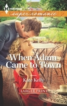 When Adam Came to Town