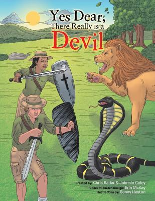 Yes Dear, There Really Is a Devil