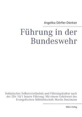Fuhrung in Der Bundeswehr Angelika Dorfler-Dierken