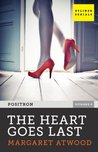 The Heart Goes Last (Positron, Episode 4)