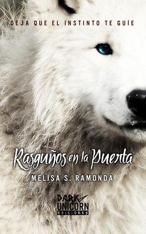 Reseña: «Rasguños en la puerta» de Melisa S. Ramonda