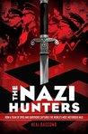 The Nazi Hunters by Neal Bascomb